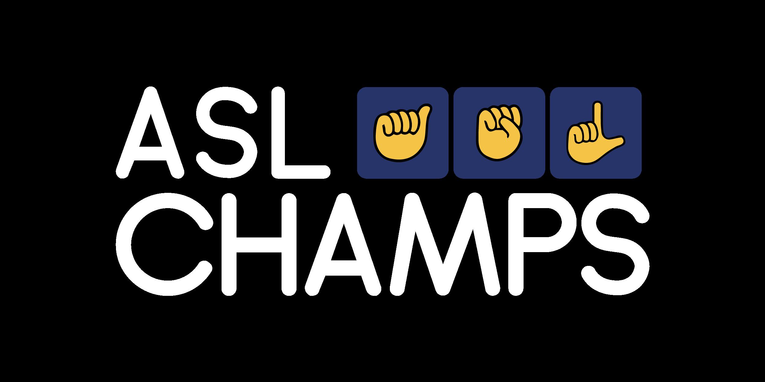 ASL Champs